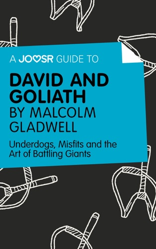 Joosr - A Joosr Guide to… David and Goliath by Malcolm Gladwell