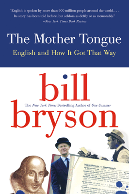 The Mother Tongue - Bill Bryson book