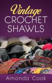 Vintage Crochet Shawls