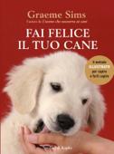 Fai felice il tuo cane Book Cover