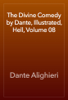 Dante Alighieri - The Divine Comedy by Dante, Illustrated, Hell, Volume 08 bild