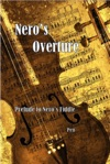 Neros Overture Prelude To Neros Fiddle