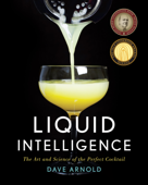 Ibooks top beverages and wine cookbook ebook best sellers liquid intelligence the art and science of the perfect cocktail dave arnold cover art fandeluxe Images