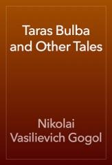 Taras Bulba and Other Tales
