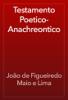 João de Figueiredo Maio e Lima - Testamento Poetico-Anachreontico artwork