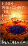 Hindu Philosophy The Sarva Darsana Samgraha