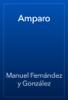 Manuel FernГЎndez y GonzГЎlez - Amparo artwork