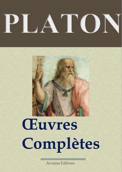 Platon: Oeuvres Complètes- Les 43 titres