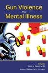 Gun Violence And Mental Illness