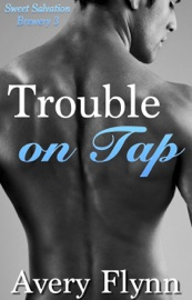 Trouble on Tap (Sweet Salvation Brewery 3) PDF Download