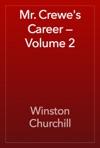 Mr Crewes Career  Volume 2