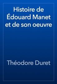 Histoire De Douard Manet Et De Son Oeuvre