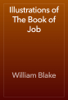 William Blake - Illustrations of The Book of Job artwork