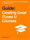 Creating Great ITunes U Courses