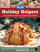 Holiday Helpers: 30 Easy Holiday Recipes for Thanksgiving & Christmas