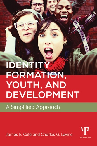 James E. Cote & Charles Levine - Identity Formation, Youth, and Development