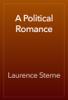 Laurence Sterne - A Political Romance artwork