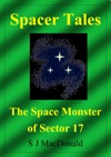 Spacer Tales The Space Monster Of Sector 17