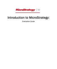 Introduction to MicroStrategy: Evaluation Guide