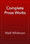 Complete Prose Works