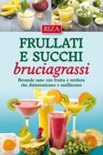 Frullati e succhi bruciagrassi Book Cover