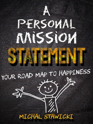 A Personal Mission Statement: Your Road Map to Happiness image
