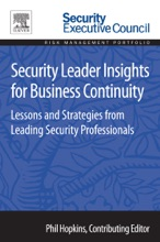 Security Leader Insights For Business Continuity (Enhanced Edition)
