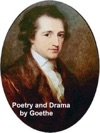 Poetry And Drama By Goethe