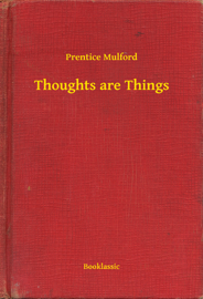 Thoughts are Things book