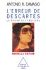 Erreur de Descartes (L') - António Damásio