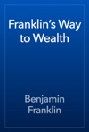 Franklins Way To Wealth