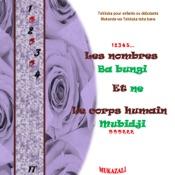 Les nombres-Ba bungi  Et-ne  Le corps humain-Mudidji