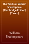 The Works Of William Shakespeare Cambridge Edition 9 Vols