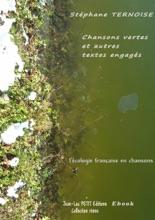 Chansons Vertes Et Autres Textes Engagés