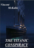 Vincent McKalin - The Titanic Conspiracy artwork
