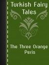 The Three Orange Peris