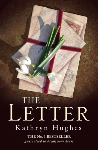 Kathryn Hughes - The Letter