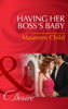 Maureen Child - Having Her Boss's Baby artwork