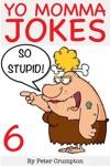 Yo Momma So Stupid Jokes
