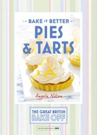 Great British Bake Off — Bake it Better (No.3): Pies & Tarts book
