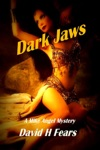 Dark Jaws A Mike Angel Mystery