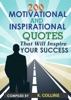 200 Motivational and inspirational Quotes That Will Inspire Your Success