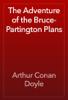 Arthur Conan Doyle - The Adventure of the Bruce-Partington Plans artwork