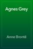 Anne BrontГ« - Agnes Grey artwork