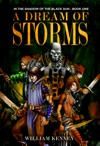 A Dream Of Storms In The Shadow Of The Black Sun Book One