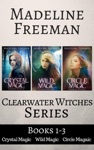 Clearwater Witches Box Set Books 1-3 Crystal Magic Wild Magic  Circle Magic