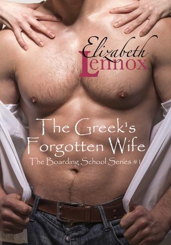 Elizabeth Lennox - The Greek's Forgotten Wife