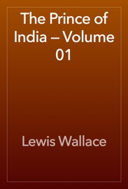 The Prince of India — Volume 01 read online
