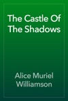 The Castle Of The Shadows