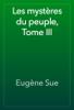 EugГЁne Sue - Les mystГЁres du peuple, Tome III artwork